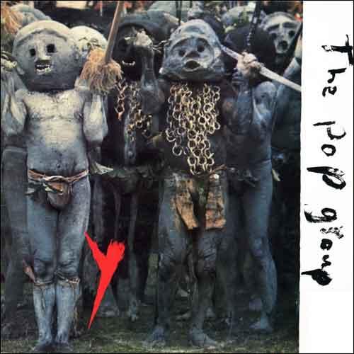 The Pop Group Y LP uit 1979 Recensie Tracklist en Informatie