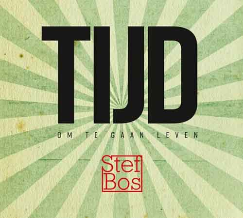 Stef Bos Tijd LP CD Recensie en Tracklist