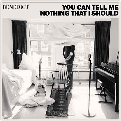 Benedict You Can Tell Me Nothing That I Should LP Recensie